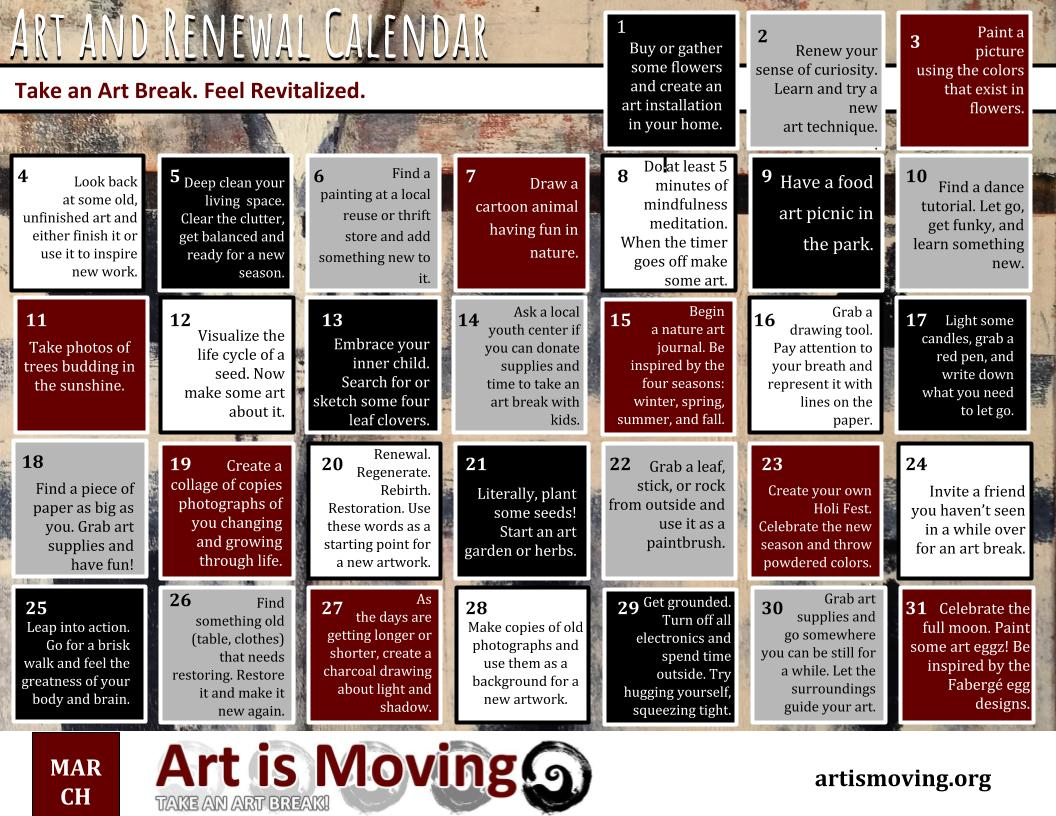 Check out this free calendar with daily ideas to take an art break courtesy of Art is Moving!