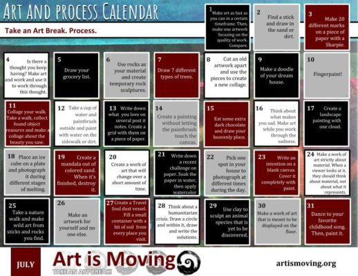 Free downloadable calendar with daily ideas to inspire you to take an art break! Created by Art is Moving